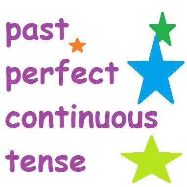 Quá khứ hoàn thành tiếp diễn (Pas Perfect Continuous) - cách dùng, công thức và bài tập