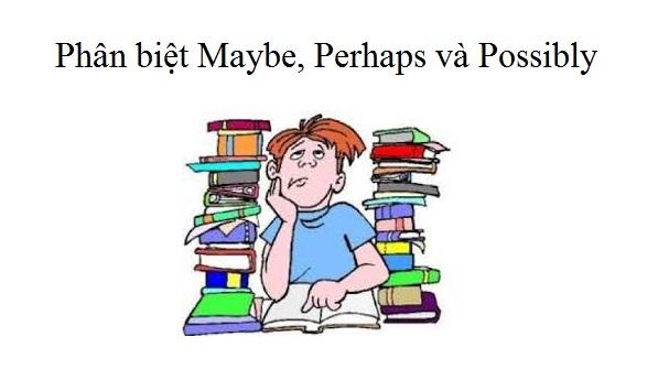 perhap